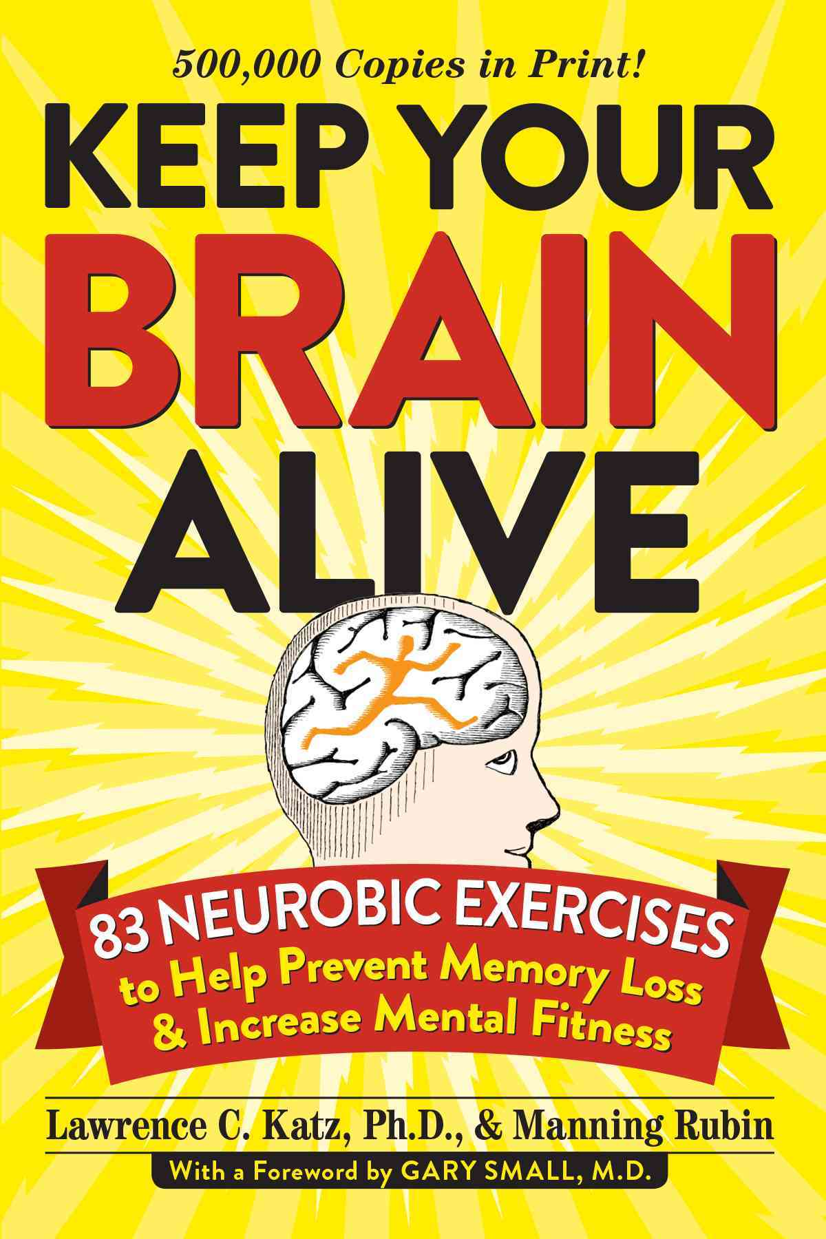 Keep Your Brain Alive By Katz, Lawrence/ Rubin, Manning (NRT)